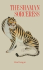 Shaman Sorceress (Monographs from the African Studies Centre) Cover Image