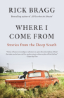 Where I Come From: Stories from the Deep South Cover Image