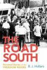 The Road South: Personal Stories of the Freedom Riders Cover Image