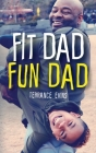 Fit Dad Fun Dad Cover Image