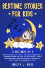 Bedtime Stories for Kids 2 Books in 1: VOL 1-2: Fairy Tales with Fancy Animals and Short Stories to Relax the Minds of Babies and Toddlers. Help Them Cover Image