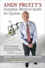 Andy Pruitt's Complete Medical Guide for Cyclists Cover Image