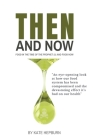 Then and Now. Food in the Time of the Prophet and Food Now Cover Image