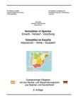 Immobilien in Spanien: Zweisprachiger Ratgeber mit den Rechts- und Steuerinformationen aus Spanien und Deutschland Cover Image