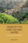Arabs in the Early Islamic Empire: Exploring Al-Azd Tribal Identity Cover Image