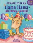 Llama Llama Birthday Party! Cover Image