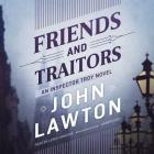 Friends and Traitors: An Inspector Troy Novel Cover Image