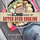 The Lodge Book of Dutch Oven Cooking Cover Image