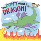 You Don't Want a Dragon! Cover Image