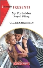 My Forbidden Royal Fling: An Uplifting International Romance Cover Image