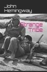 Strange Tribe: a family memoir Cover Image