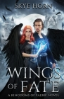 Wings of Fate: (Kingdoms of Faerie Book 1) Cover Image