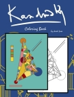 Kandinsky Coloring Book: Coloring Book with the most famous Wassily Kandinsky paintings Cover Image