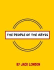 The People of the Abyss by Jack London Cover Image