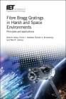 Fibre Bragg Gratings in Harsh and Space Environments: Principles and Applications (Materials) Cover Image