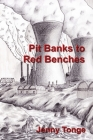 Pit Banks to Red Benches: From the Black Country to the Lords Cover Image