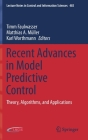 Recent Advances in Model Predictive Control: Theory, Algorithms, and Applications (Lecture Notes in Control and Information Sciences #485) Cover Image