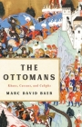 The Ottomans: Khans, Caesars, and Caliphs Cover Image