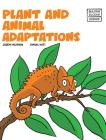 Plant and Animal Adaptions (Building Blocks of Life Science 2/Hardcover #5) Cover Image