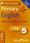 New Curriculum Primary English Learn, Practise and Revise Year 5 Cover Image
