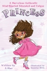 A Marvelous Authentic Kind-Hearted Educated and Unique Princess Cover Image