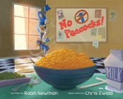No Peacocks!: A Feathered Tale of Three Mischievous Foodies Cover Image