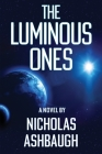 The Luminous Ones Cover Image