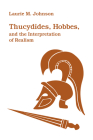 Thucydides, Hobbes, and the Interpretation of Realism Cover Image