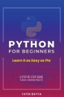 Python for Beginners: Learn It as Easy as Pie Cover Image