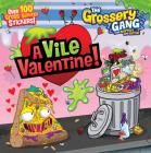 The Grossery Gang: A Vile Valentine Cover Image