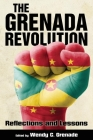 Grenada Revolution: Reflections and Lessons (Caribbean Studies) Cover Image