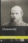 Dostoevsky: by Nicholas Berdyaev Cover Image
