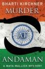 Murder at Andaman (Maya Mallick Mystery #2) Cover Image