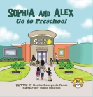 Sophia and Alex Go to Preschool Cover Image