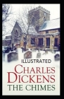The Chimes: (Illustrated Edition) Cover Image