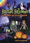 Haunted Halloween Sticker Activity Book (Dover Little Activity Books Stickers) Cover Image