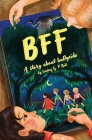 Bff: A Story About Bullycide Cover Image