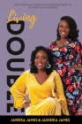 Living Double: How Identical Twins Unlocked the Door to Success in Hollywood Cover Image