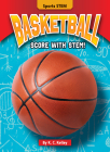 Basketball: Score with Stem! Cover Image