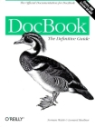 DocBook: The Definitive Guide [With CDROM] Cover Image
