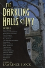 The Darkling Halls of Ivy Cover Image
