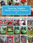 Dancing Dolphin Plastic Canvas Patterns 3: DancingDolphinPatterns.com Cover Image