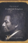 The Lives of Frederick Douglass Cover Image