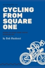 Cycling from Square One: How to be fit and fabulous on the bike Cover Image