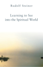 Learning to See Into the Spiritual World Cover Image
