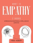 What is Empathy: 2 Books Introducing Emotional Intelligence Empathy Cover Image