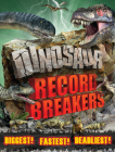 Dinosaur Record Breakers Cover Image