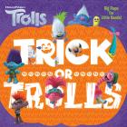 Trick or Trolls (DreamWorks Trolls) Cover Image