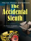 The Accidental Sleuth: An Emma Winberry Mystery Cover Image