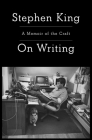 On Writing: 10th Anniversary Edition: A Memoir of the Craft Cover Image